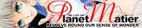 Planet Matier